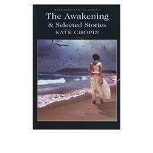The Awakening and Se,  Chopin. K.