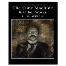 The Time Machine . O,  Wells. H. G.