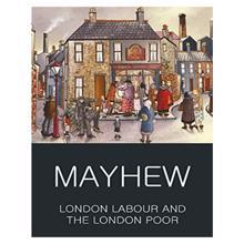 Londons  Labour  Lon,  Mayhew. H.
