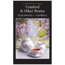 ბიბლუსი Cranford & Other Stories - ელიზაბეთ გასკელი