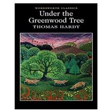Under the Greenwood,  Hardy. T.