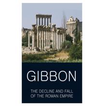 The Decline and Fall of the Roman Empire,  Gibbon. E.