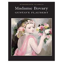 Madame Bovary,  Flaubert. G.