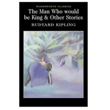Man Who Would Be Kin,  Kipling. R.
