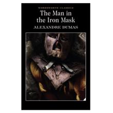 The Man in the Iron Mask,  Dumas. A.