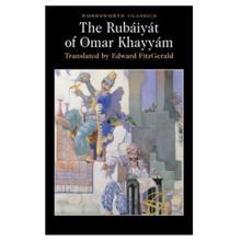 Rubaiyat of Omar Kha,  Khayyam. O.