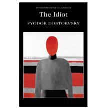 The Idiot,  Dostoevsky. F.