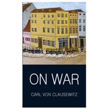 On War,  Clausewitz. C.