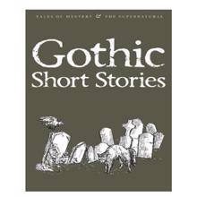 Gothic Short Stories,  Blair. D. (Ed.)
