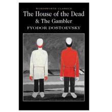 The House of the Dea,  Dostoevsky. F.