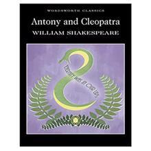 Antony and Cleopatra,  Shakespeare. W.