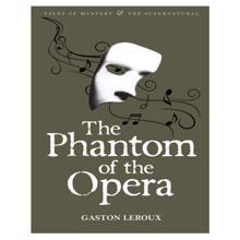 Phantom of the Opera,  Leroux. G.